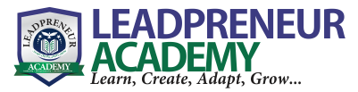 Leadpreneur Academy - Leadership + Entrepreneurship = Limitless Possibilities