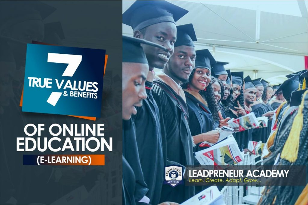 7 true values and benefits of online educaion (E-Learning)