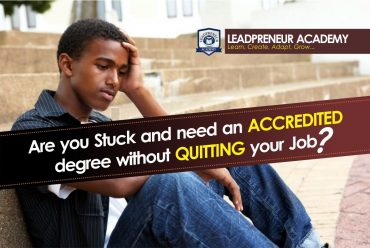 Are you stuck and need an accredited degree without Quitting your Job?