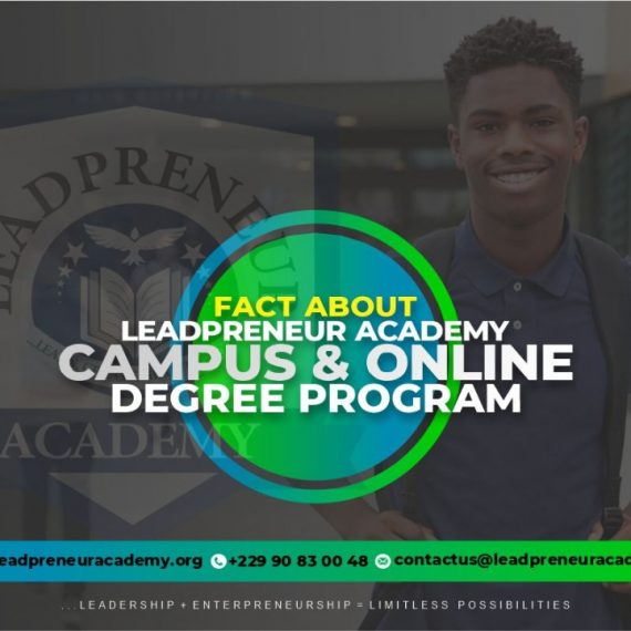 FACT ABOUT LEADPRENEUR ACADEMY CAMPUS AND ONLINE DEGREE PROGRAM