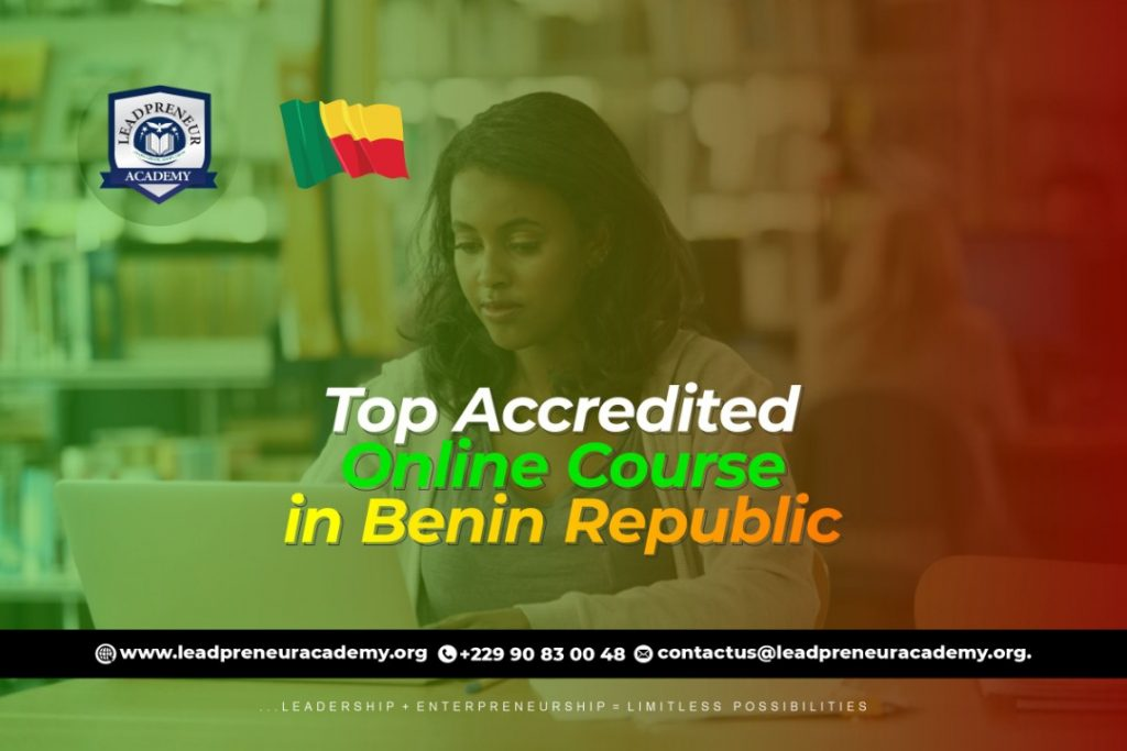 Top accredited online course in Benin Republic