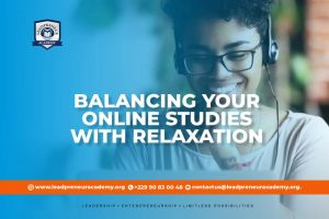 Balancing your online studies with relaxation
