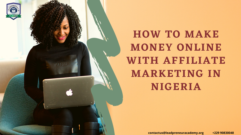 how to make money online with affiliate marketing in nigeria