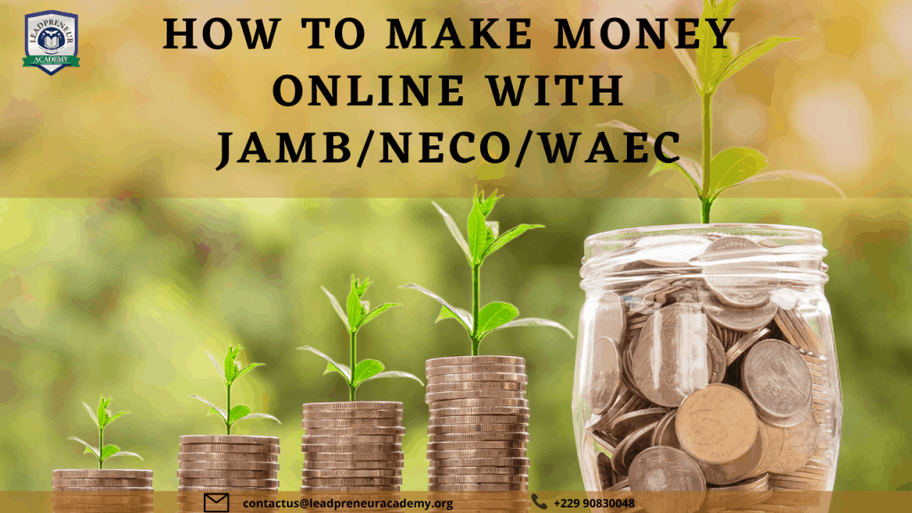 how to make money online with jamb/neco/warc