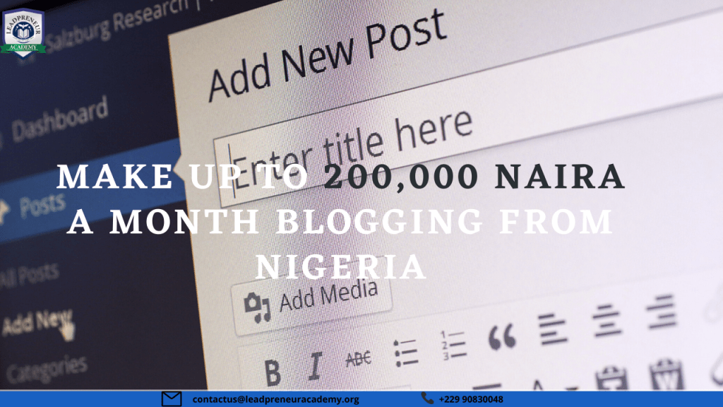 make up to 200,000 naira a month blogging from nigeria