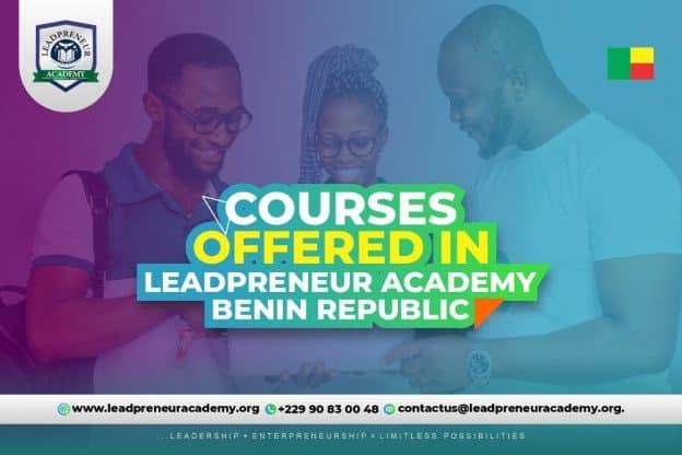courses offered in leadpreneur academy benin republic
